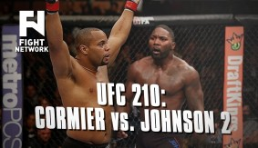"UFC 210: Daniel Cormier vs. Anthony ""Rumble"" Johnson 2 for Light Heavyweight Title"