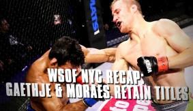 WSOF 34 Recap: Gaethje Defeats Firmino, Moraes Remains Dominant, RIZIN FF Recap & More