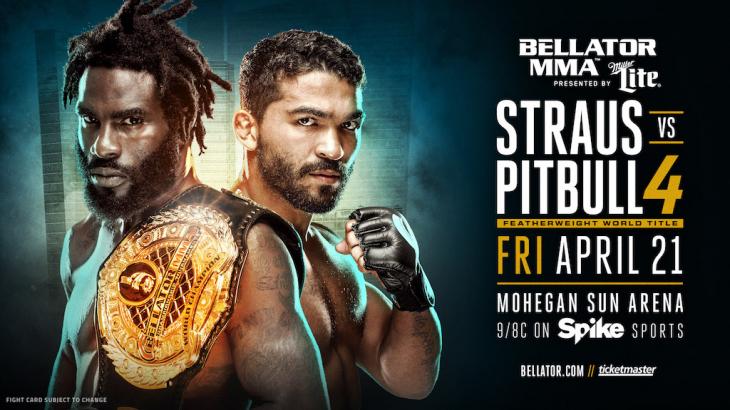 Daniel Straus vs. Patricio Pitbull 4 Headlines Bellator 178 on April 21