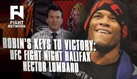Robin's Breakdown: Keys to Victory – UFC Fight Night Halifax: Hector Lombard