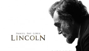Reviewing History – 'Lincoln' A Must Own Film