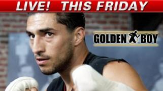 Golden Boy LIVE: Lopez-Arnaoutis Fri 10p ET on Fight Network