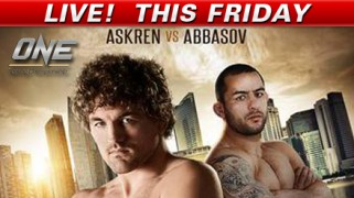 Askren-Abbasov Tops ONE FC 16 LIVE May 30 on Fight Network