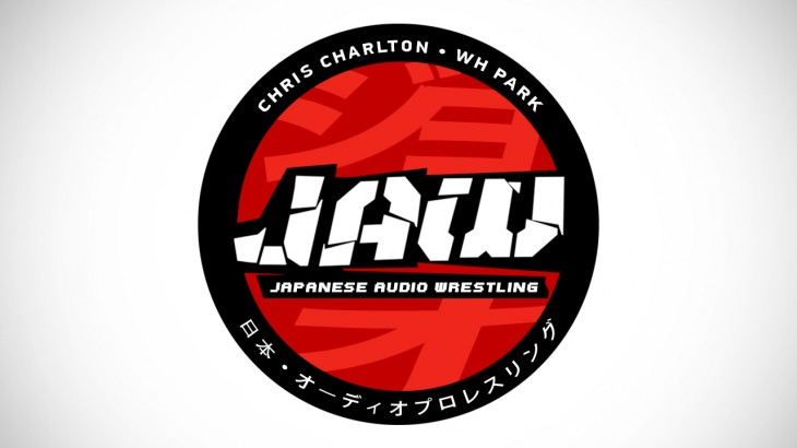 Japanese Audio Wrestling with Chris Charlton & WH Park