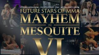 Tuff-N-Uff: Mayhem in Mesquite VI on March 14 in Nevada