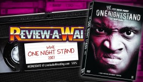Review-A-Wai – WWE One Night Stand 2007