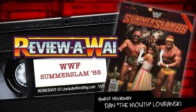 Review-A-Wai – WWF SummerSlam 1988 w/ Dan Lovranski