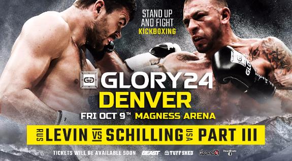 Levin vs. Schilling 3 Tops GLORY 24 Denver on Oct. 9