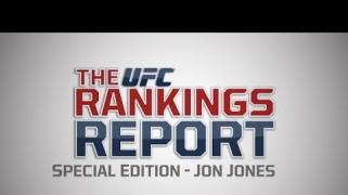 Video – UFC Rankings Report: Jon Jones Special Edition