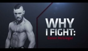 Video - UFC Fight Night Boston: Why I Fight: Conor McGregor