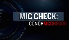 Video - UFC Fight Night Boston: Mic Check: Conor McGregor