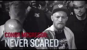 Video - UFC 189: Conor McGregor: Never Scared