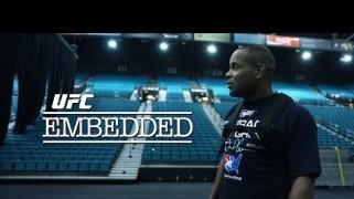 Video – UFC Embedded: Vlog Series Episode 7